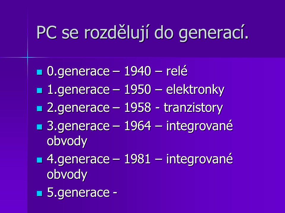 PC se rozdělují do generací.