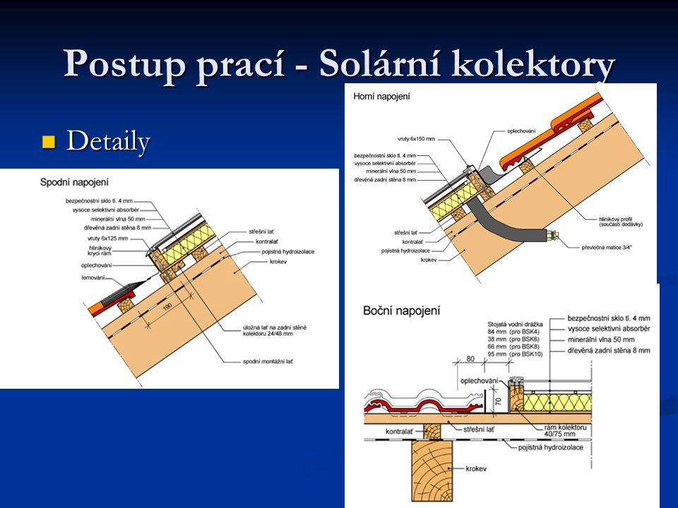 Postup prací - Solární kolektory
