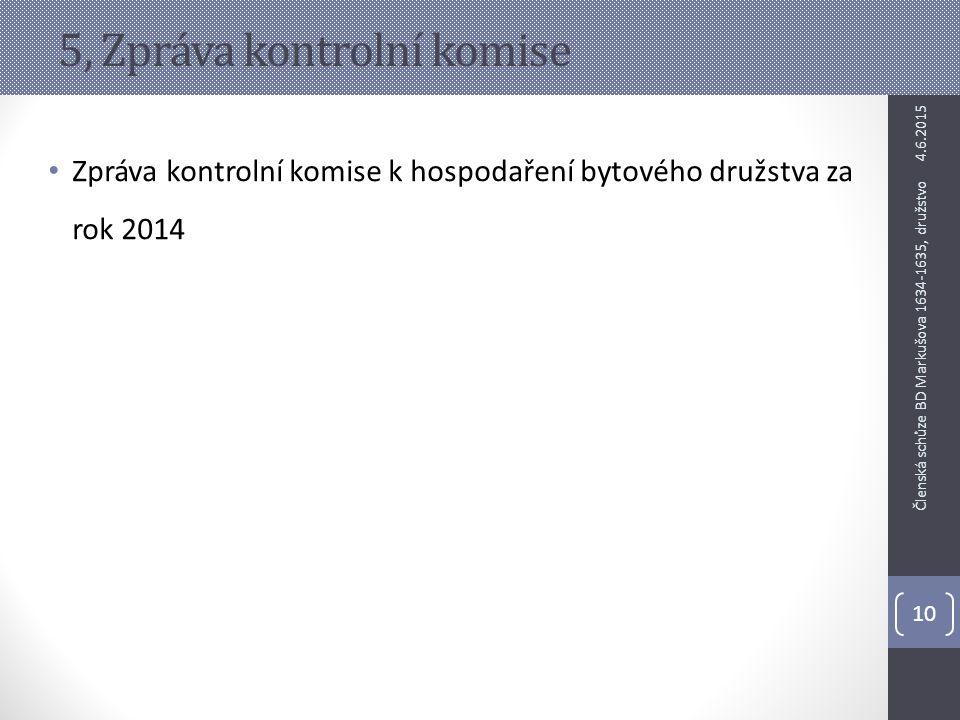 5, Zpráva kontrolní komise