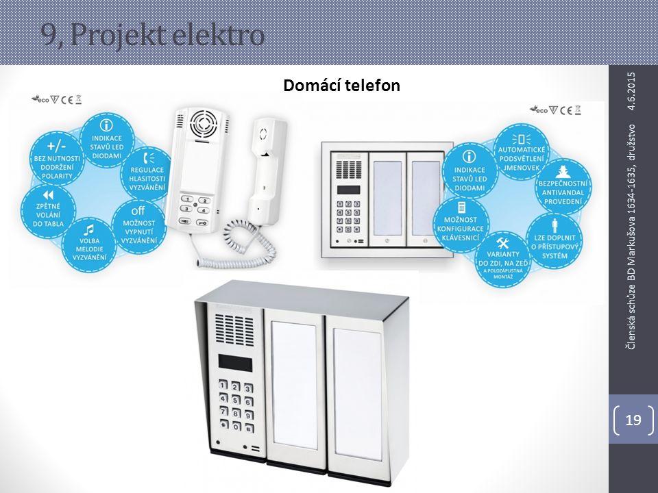 9, Projekt elektro Domácí telefon 4.6.2015