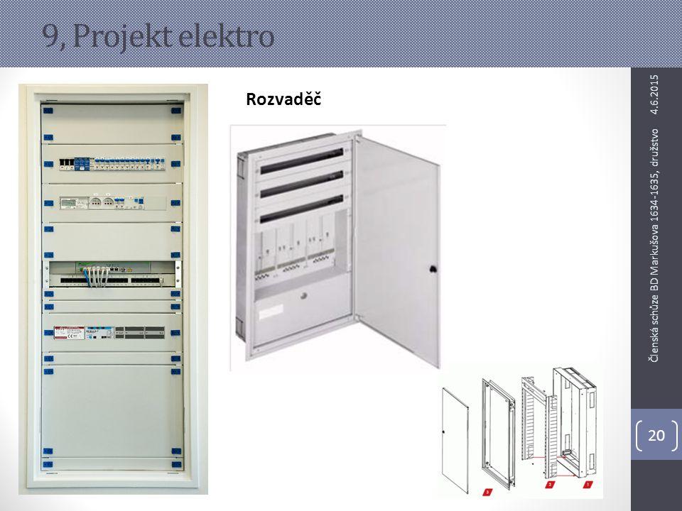 9, Projekt elektro Rozvaděč 4.6.2015