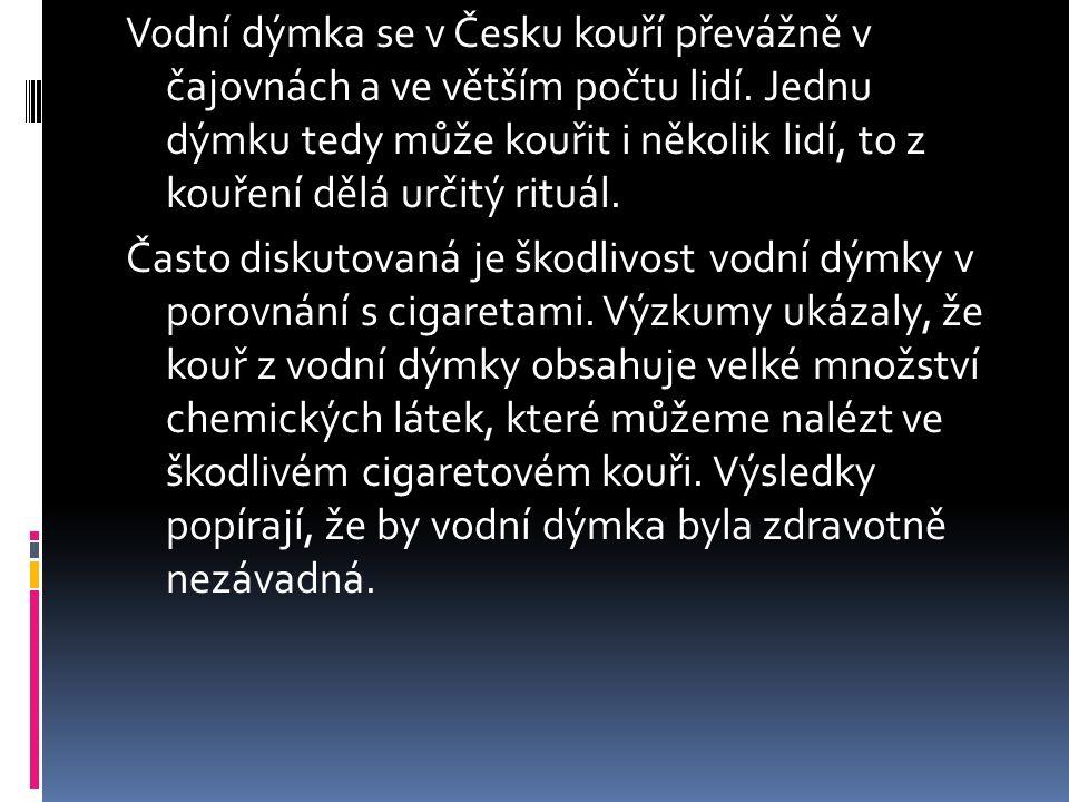 Vodní dýmka se v Česku kouří převážně v čajovnách a ve větším počtu lidí.