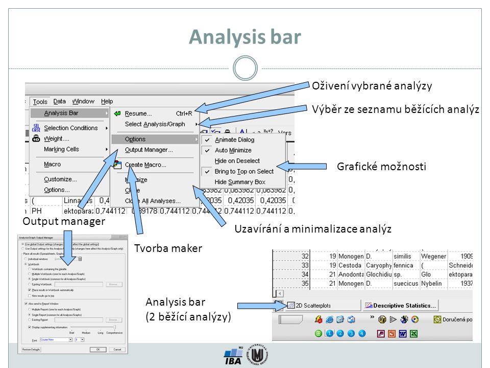 Analysis bar Oživení vybrané analýzy Výběr ze seznamu běžících analýz