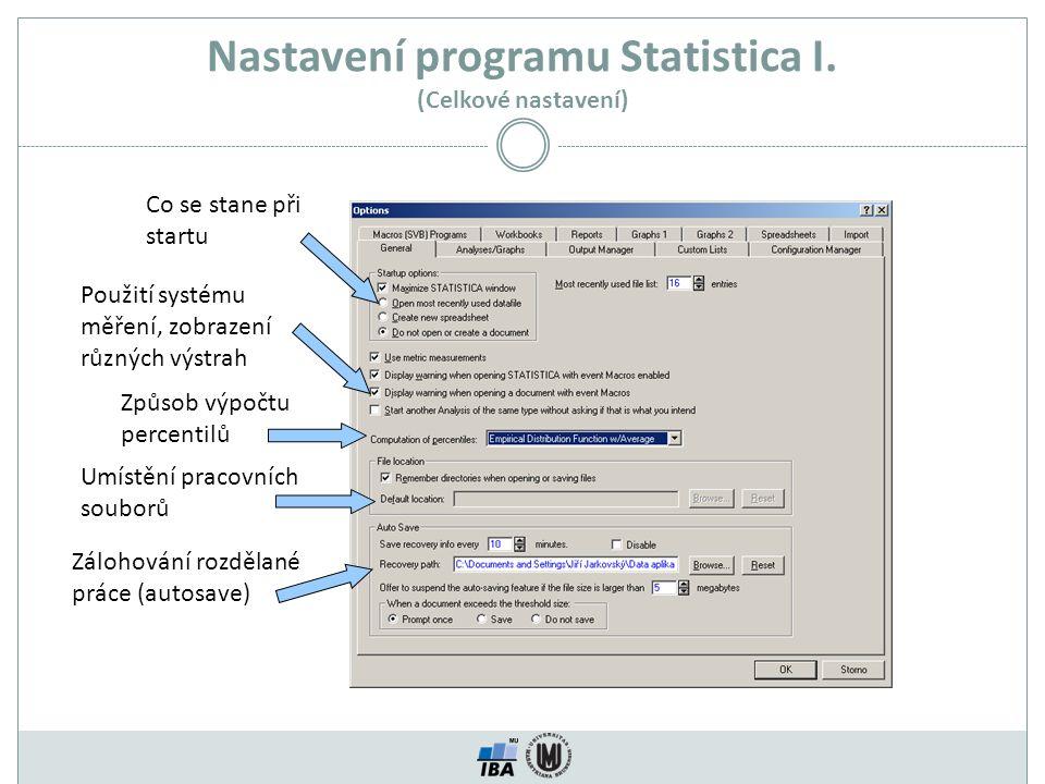 Nastavení programu Statistica I. (Celkové nastavení)
