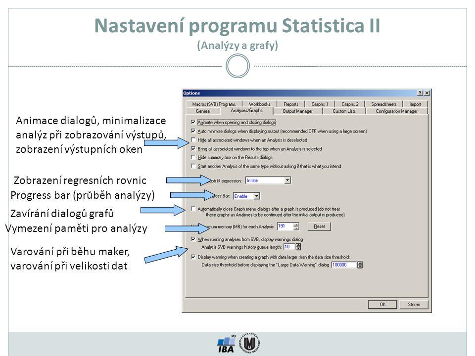 Nastavení programu Statistica II (Analýzy a grafy)