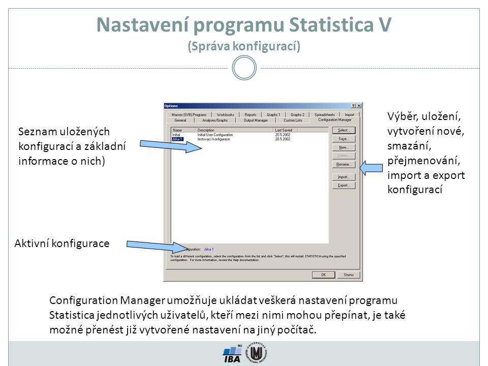 Nastavení programu Statistica V (Správa konfigurací)