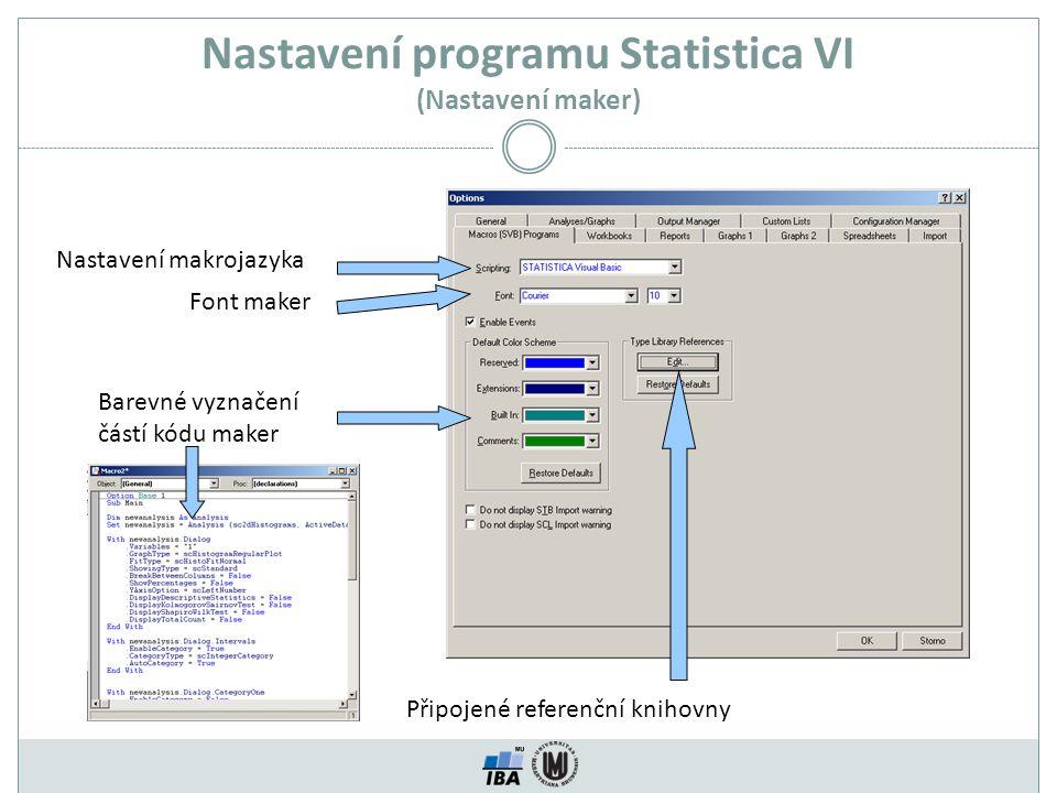 Nastavení programu Statistica VI (Nastavení maker)