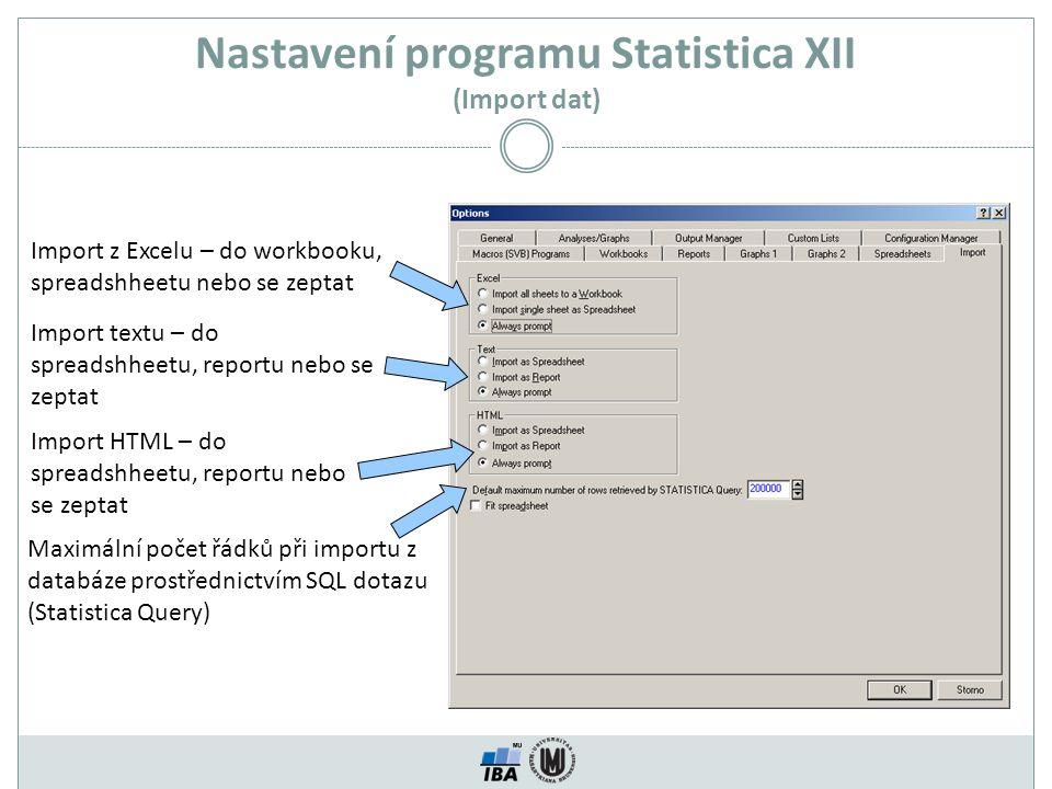 Nastavení programu Statistica XII (Import dat)