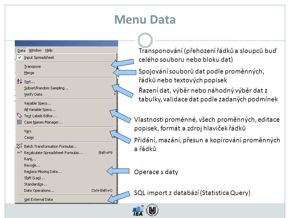 Menu Data Transponování (přehození řádků a sloupců buď celého souboru nebo bloku dat)