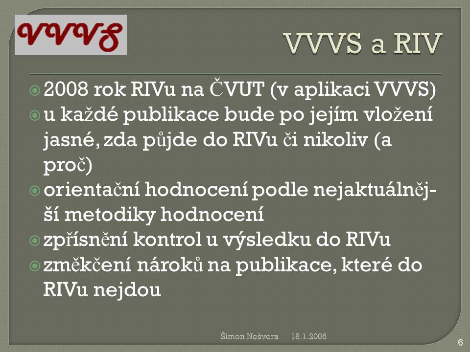 VVVS a RIV 2008 rok RIVu na ČVUT (v aplikaci VVVS)