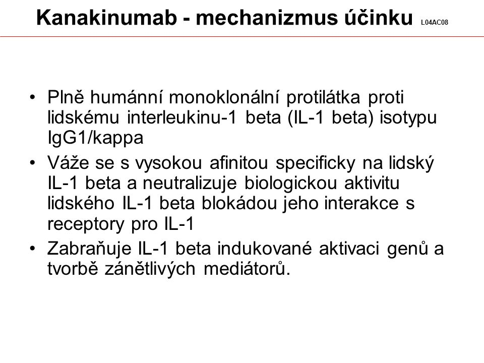 Kanakinumab - mechanizmus účinku L04AC08