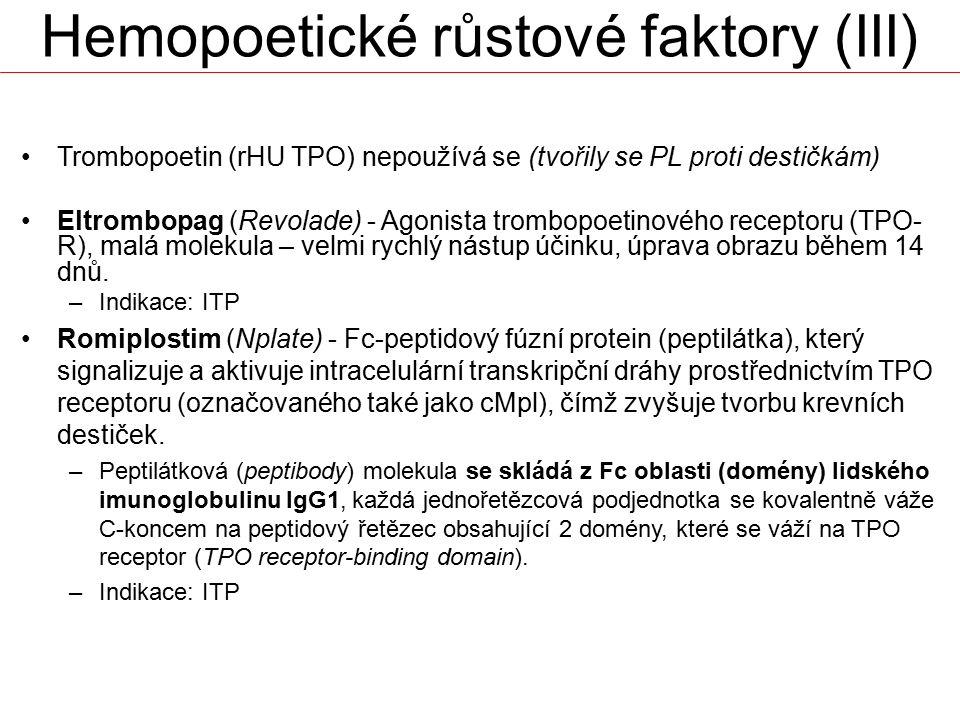 Hemopoetické růstové faktory (III)