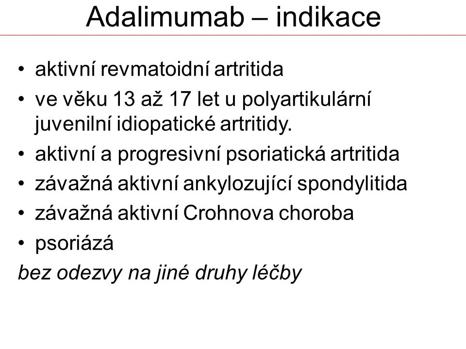 Adalimumab – indikace aktivní revmatoidní artritida