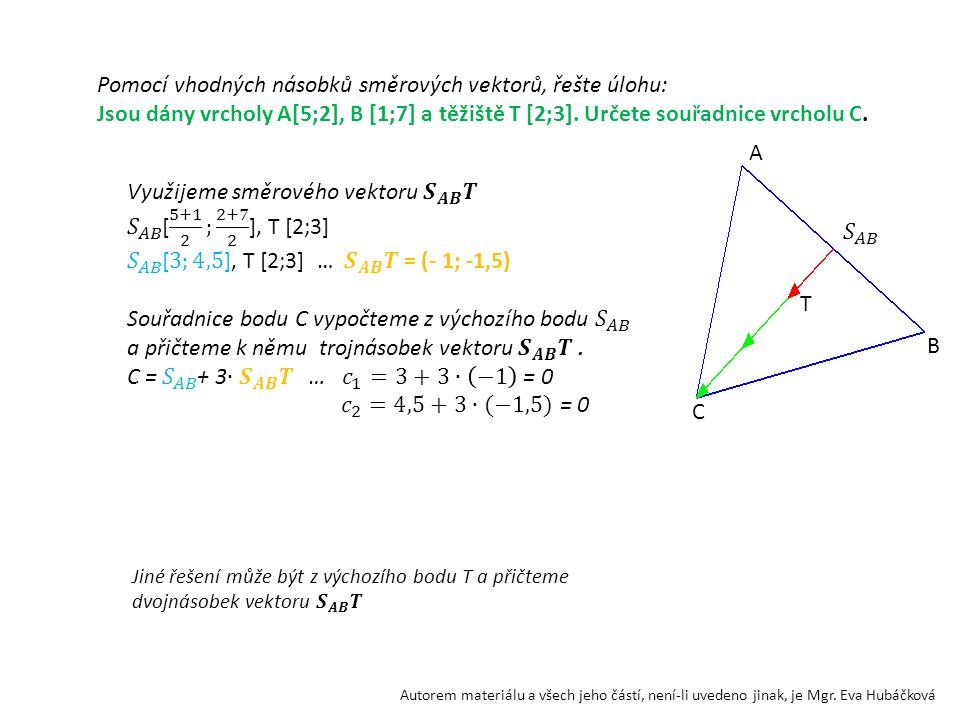 Pomocí vhodných násobků směrových vektorů, řešte úlohu: