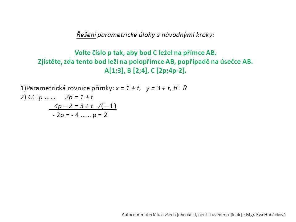 Řešení parametrické úlohy s návodnými kroky: