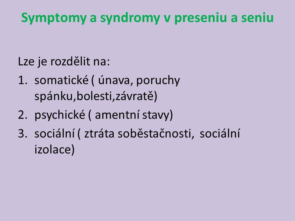 Symptomy a syndromy v preseniu a seniu