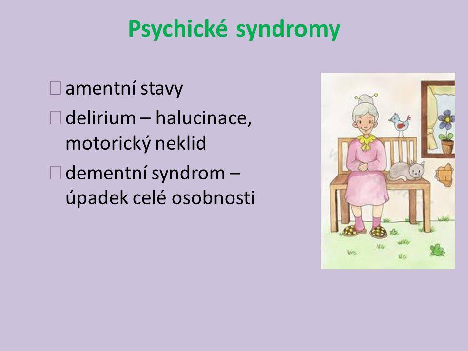 Psychické syndromy amentní stavy