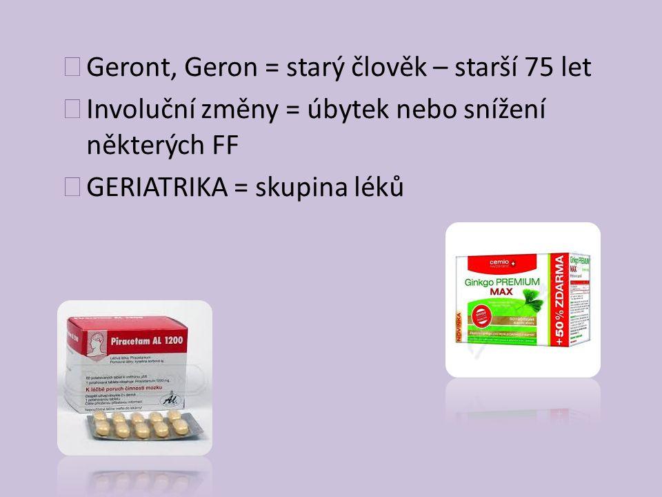 Geront, Geron = starý člověk – starší 75 let