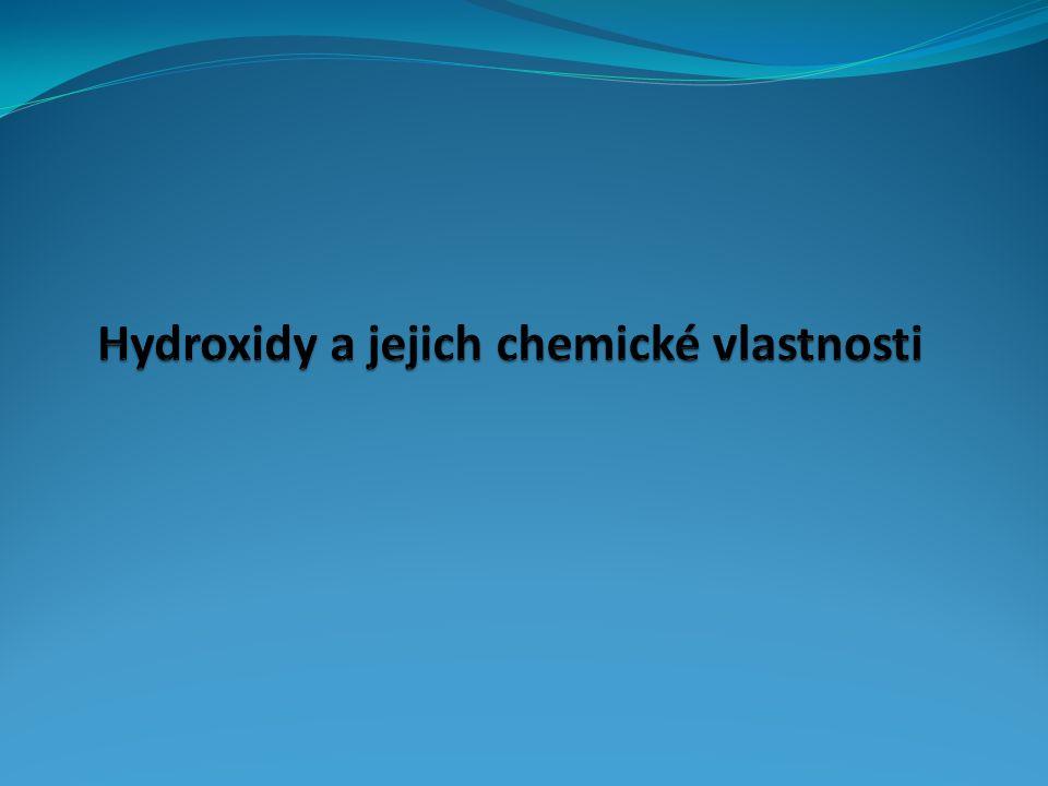 Hydroxidy a jejich chemické vlastnosti