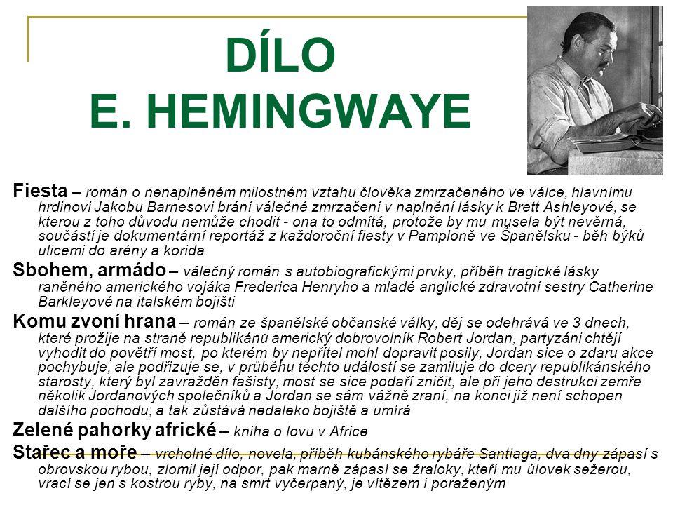 DÍLO E. HEMINGWAYE