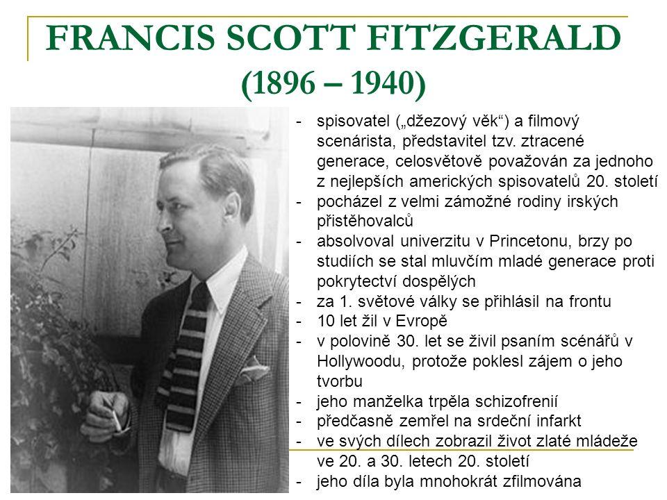 FRANCIS SCOTT FITZGERALD (1896 – 1940)