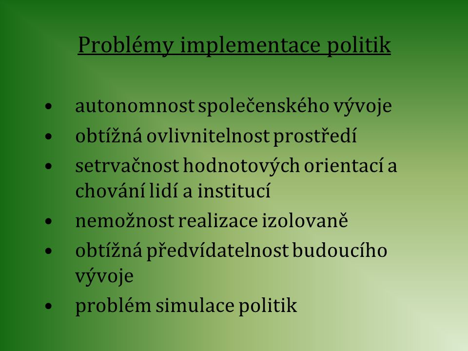 Problémy implementace politik