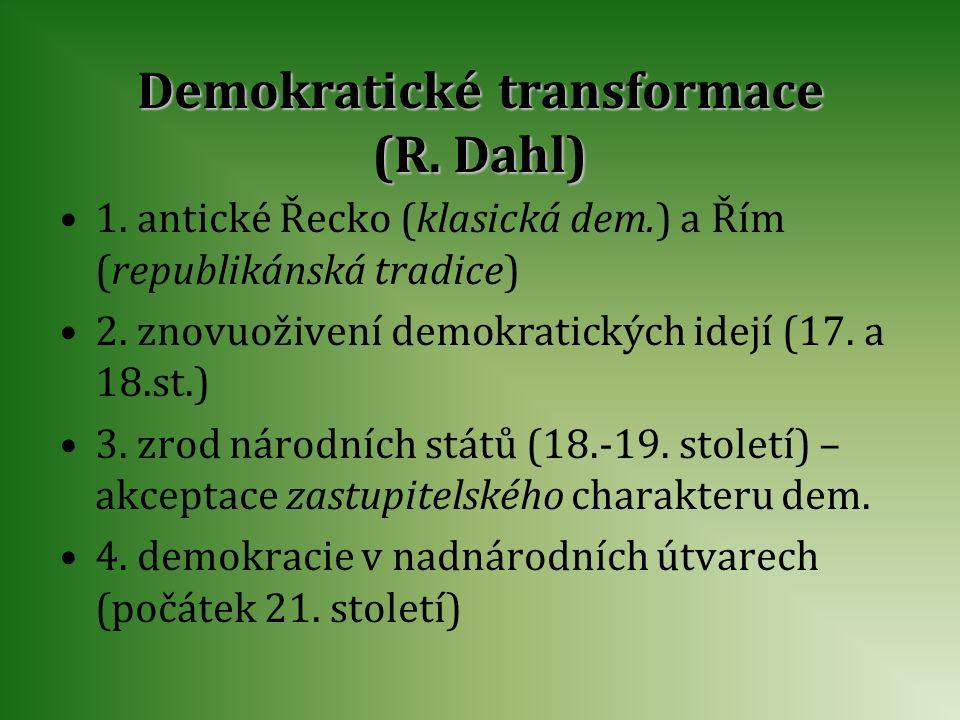 Demokratické transformace (R. Dahl)