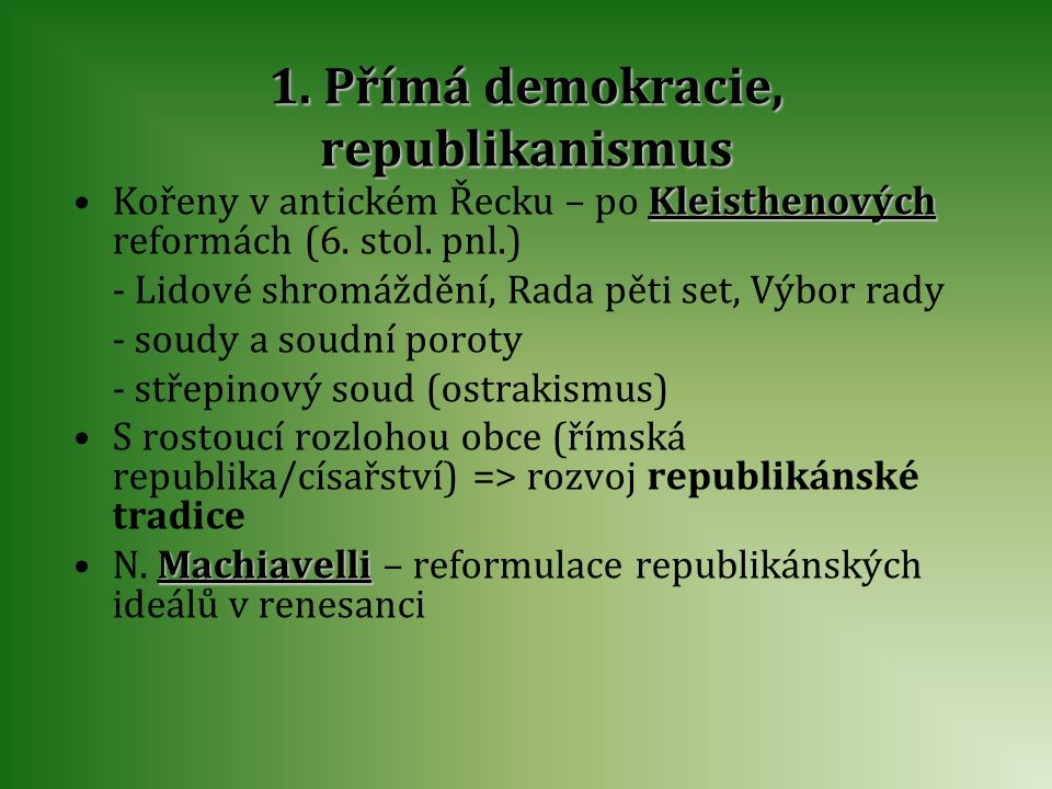 1. Přímá demokracie, republikanismus