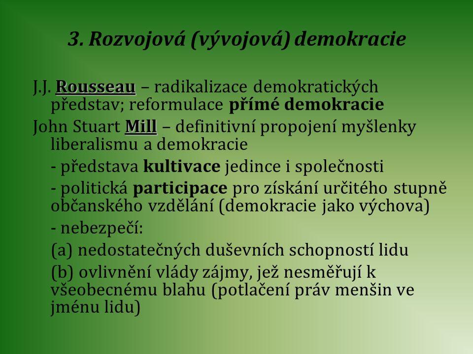 3. Rozvojová (vývojová) demokracie