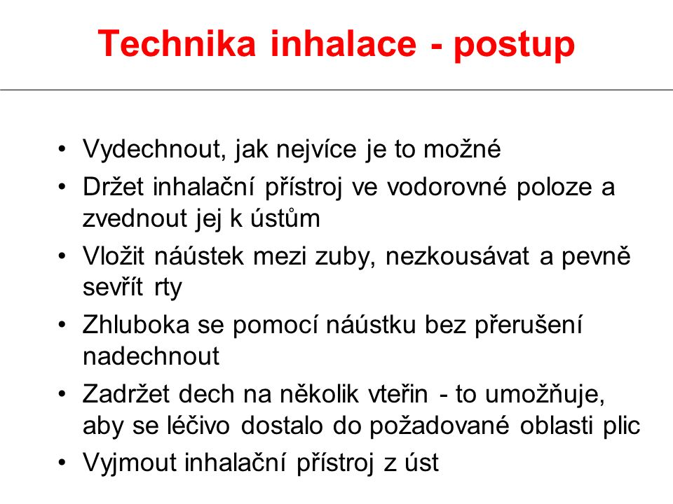 Technika inhalace - postup