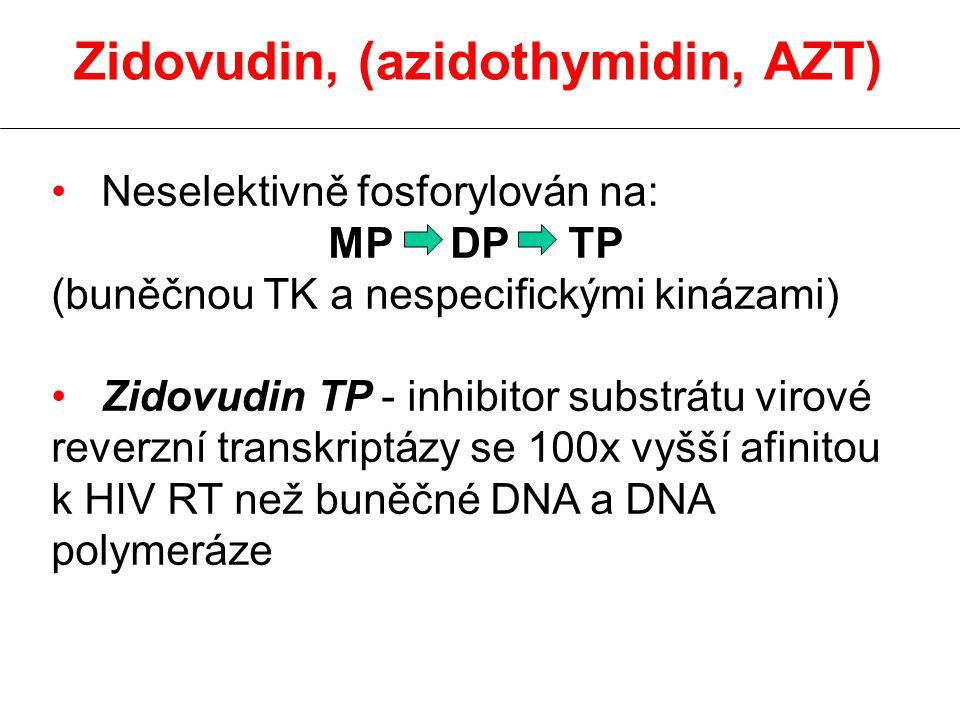 Zidovudin, (azidothymidin, AZT)