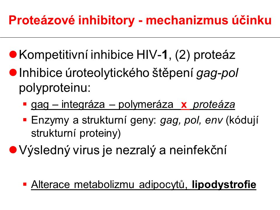 Proteázové inhibitory - mechanizmus účinku