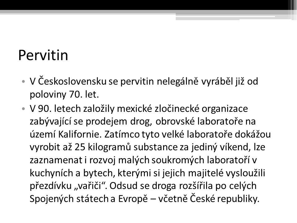 Pervitin V Československu se pervitin nelegálně vyráběl již od poloviny 70. let.