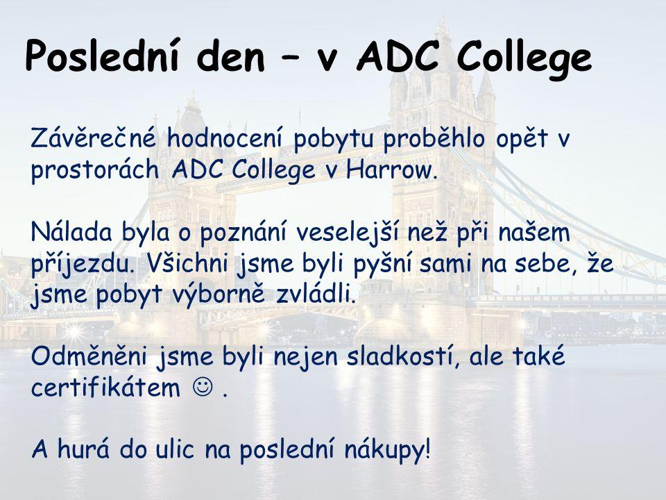 Poslední den – v ADC College
