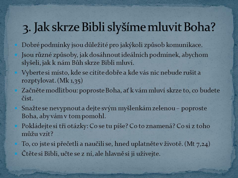 3. Jak skrze Bibli slyšíme mluvit Boha