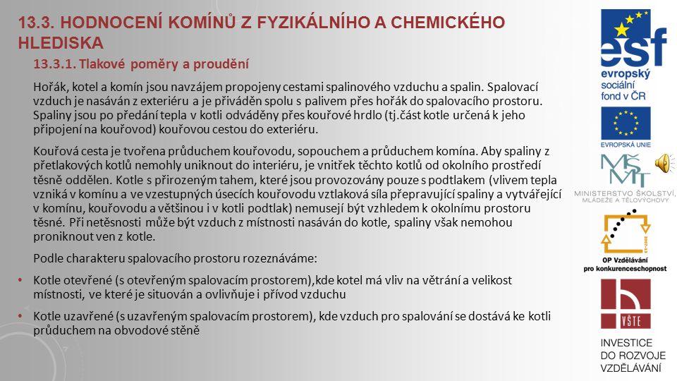 13.3. Hodnocení komínů z fyzikálního a chemického hlediska