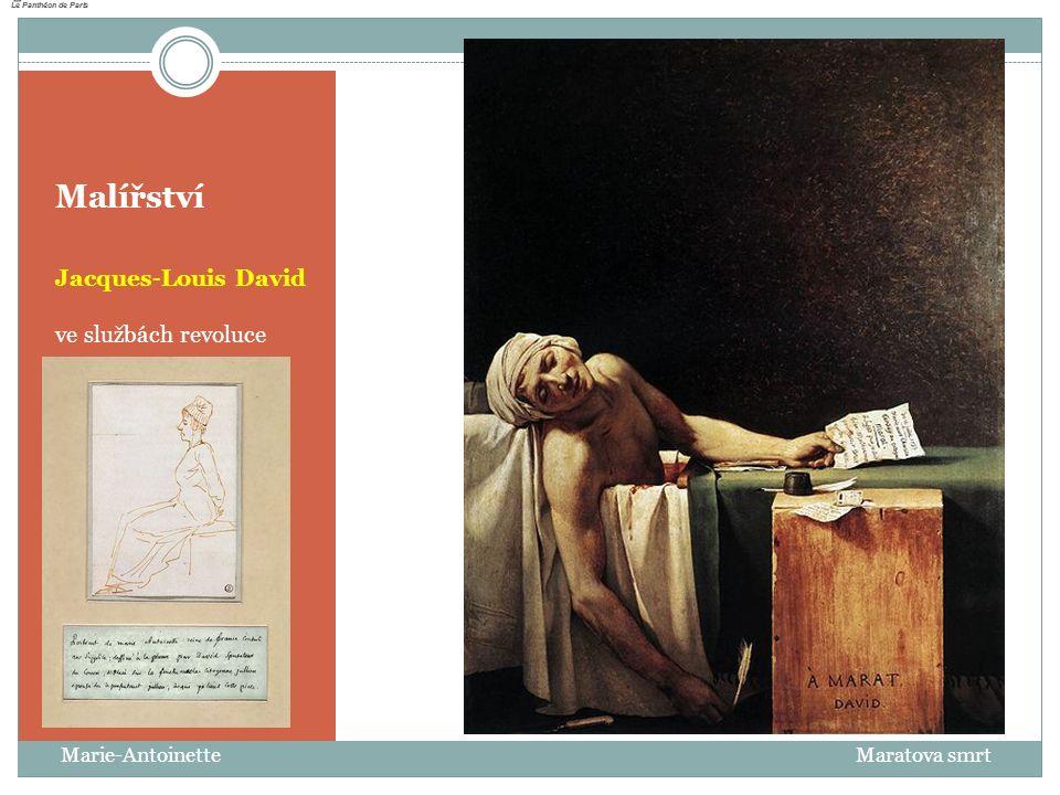 Malířství Jacques-Louis David ve službách revoluce Marie-Antoinette