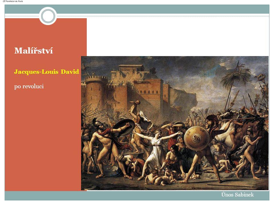 Malířství Jacques-Louis David po revoluci Únos Sabinek
