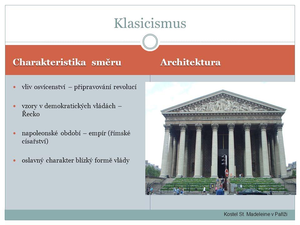 Klasicismus Charakteristika směru Architektura
