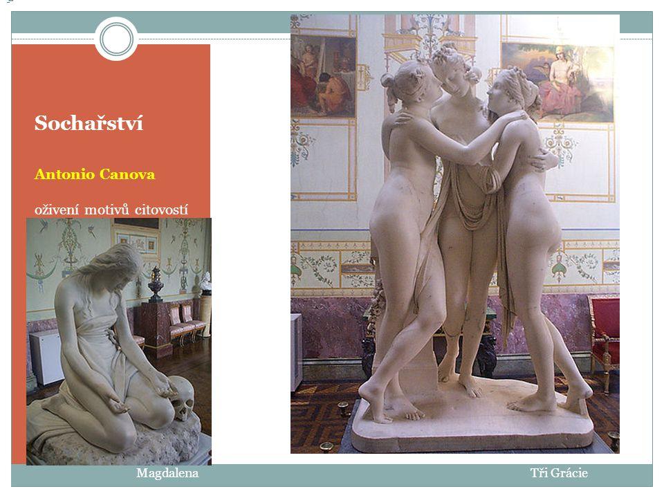 Sochařství Antonio Canova oživení motivů citovostí Magdalena