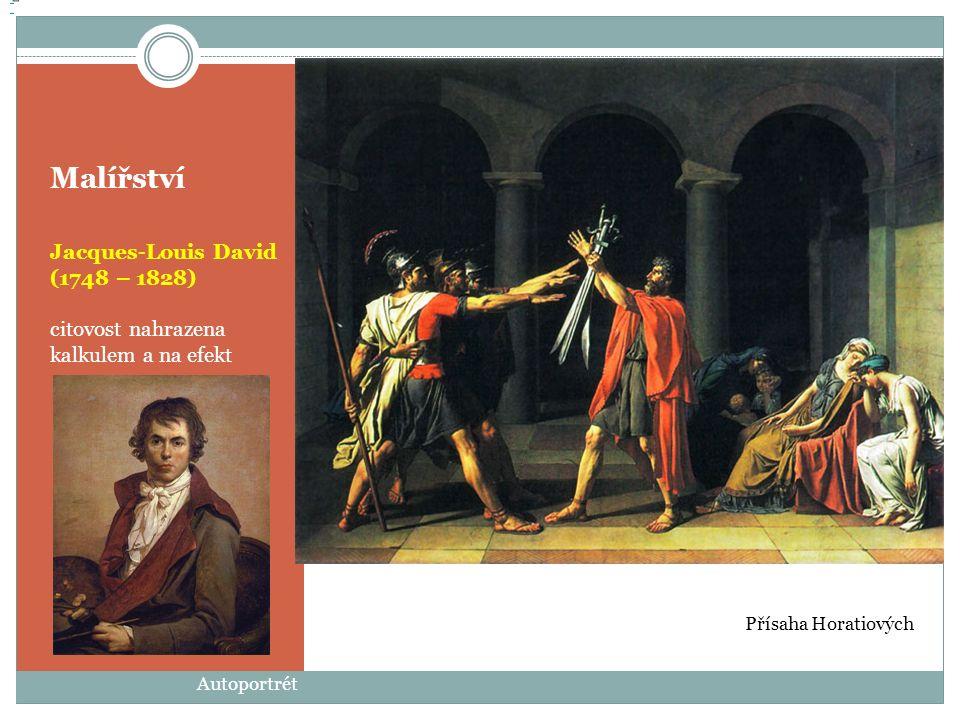 Malířství Jacques-Louis David (1748 – 1828)