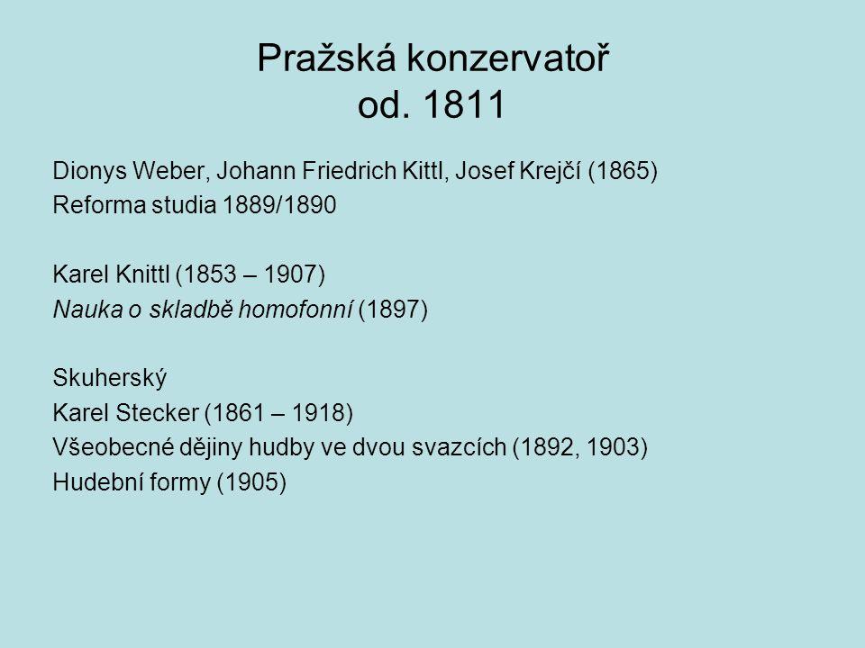 Pražská konzervatoř od. 1811
