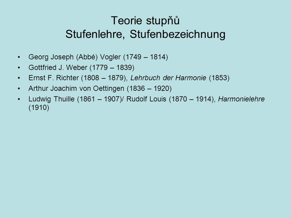 Teorie stupňů Stufenlehre, Stufenbezeichnung