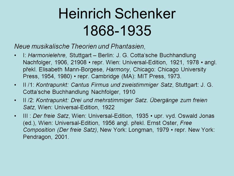 Heinrich Schenker 1868-1935 Neue musikalische Theorien und Phantasien,