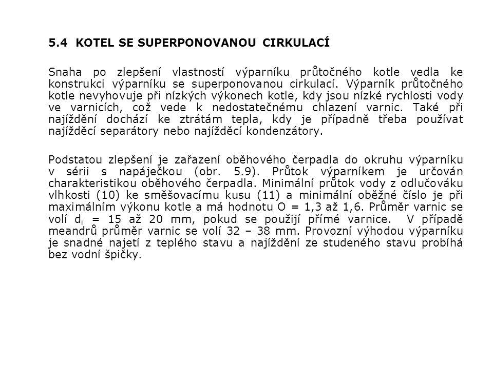 5.4 KOTEL SE SUPERPONOVANOU CIRKULACÍ