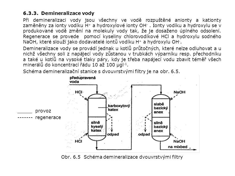 Obr. 6.5 Schéma demineralizace dvouvrstvými filtry