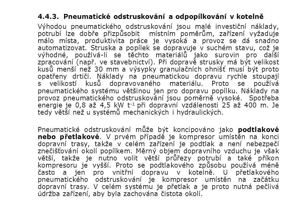4.4.3. Pneumatické odstruskování a odpopílkování v kotelně