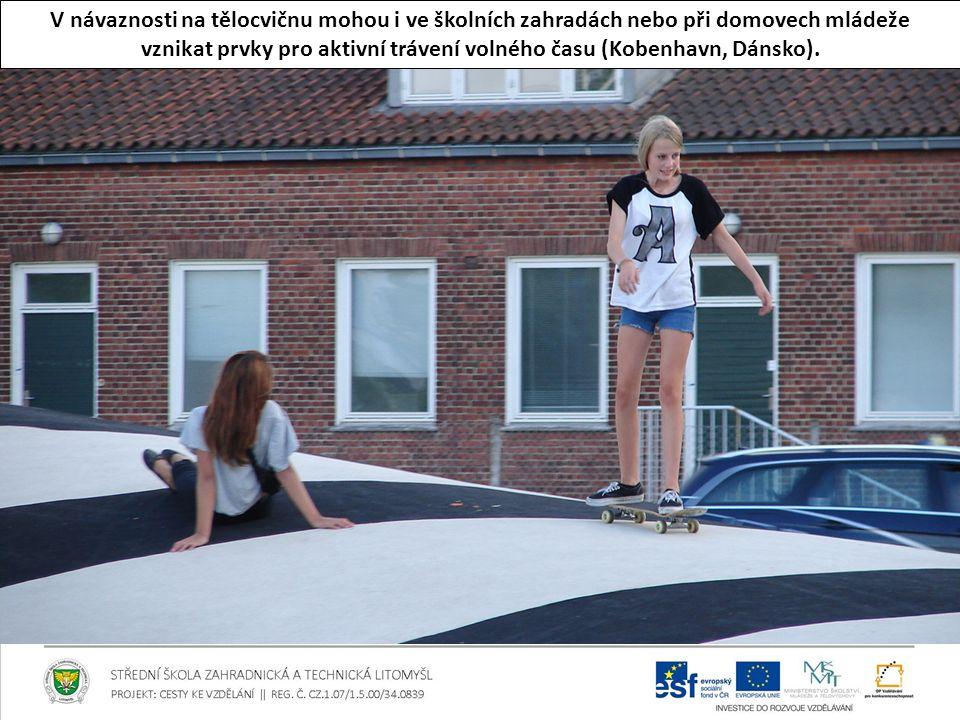 vznikat prvky pro aktivní trávení volného času (Kobenhavn, Dánsko).