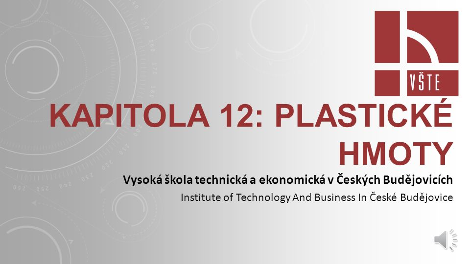 Kapitola 12: plastické hmoty