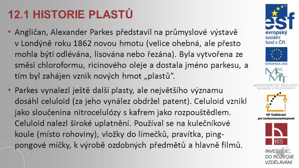 12.1 Historie plastů